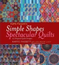 Kaffe Fassett's Simple Shapes Spectacular Quilts: 23 Original Quilt Designs (Hardcover)
