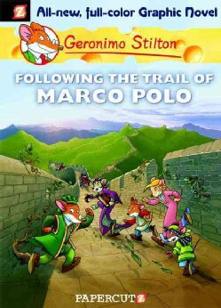 Geronimo Stilton 4: Following the Trail of Marco Polo (Hardcover)
