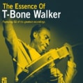 T-Bone Walker - Essence of T-Bone Walker