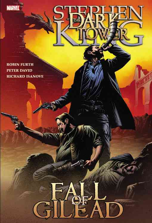 Stephen King Dark Tower: The Fall of Gilead (Hardcover)