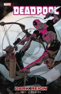 Deadpool 2: Dark Reign (Paperback)