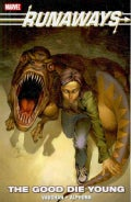 Runaways: The Good Die Young (Paperback)