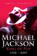 Michael Jackson: King of Pop 1958-2009 (Paperback)