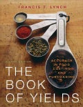 The Book of Yields: Accuracy in Food Costing and Purchasing (Paperback)