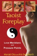 Taoist Foreplay: Love Meridians and Pressure Points (Paperback)