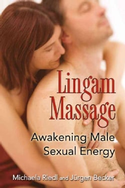 Lingam Massage: Awakening Male Sexual Energy (Paperback)