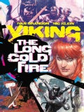 Viking 1: The Long Cold Fire (Hardcover)