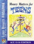 Money Matters for Teens Workbook: Age 11-14 (Paperback)