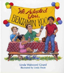 We Adopted You, Benjamin Koo (Paperback)