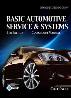 Today's Technician: Basic Automotive Service and Systems (Paperback)