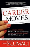 Career Moves (Hardcover)