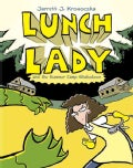 Lunch Lady 4: Lunch Lady and the Summer Camp Shakedown (Hardcover)