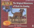 The Original Adventures of Hank the Cowdog (CD-Audio)