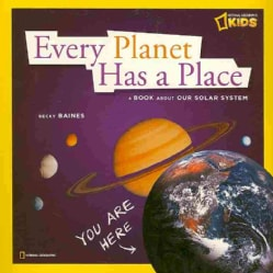Every Planet Has a Place: A Book About Our Solar System (Paperback)