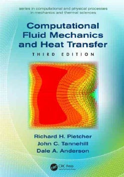 Computational Fluid Mechanics and Heat Transfer (Hardcover)