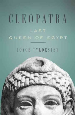 Cleopatra: Last Queen of Egypt (Paperback)