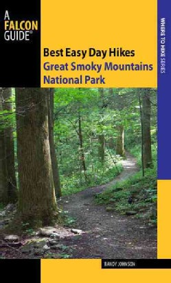 Falcon Guides Best Easy Day Hikes Great Smoky Mountains National Park (Paperback)