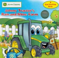 Johnny Tractor's Rain-and-Shine Farm (Board book)