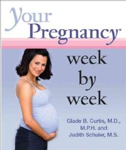 Your Pregnancy Week by Week (Hardcover)