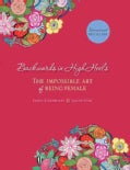 Backwards in High Heels: The Impossible Art of Being Female (Hardcover)