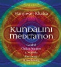Kundalini Meditation: Guided Chakra Practices to Activate the Energy of Awakening (CD-Audio)