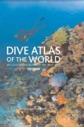 Dive Atlas of the World: An Illustrated Guide to the Best Sites (Hardcover)