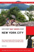 AMC's Best Day Hikes Near New York City: Four-Season Guide to 50 of the Best Trails in New York, Connecticut, and... (Paperback)