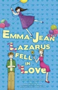 Emma-Jean Lazarus Fell in Love (Paperback)