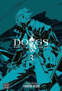 Dogs 3: Bullets & Carnage (Paperback)