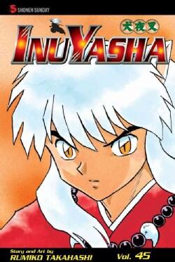 Inuyasha 45 (Paperback)