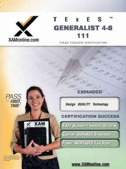 Texes Generalist 4-8 111: Teacher Certification Exam (Paperback)