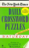 The New York Times Daily Crossword Puzzles: Saturday: Level 6 (Paperback)