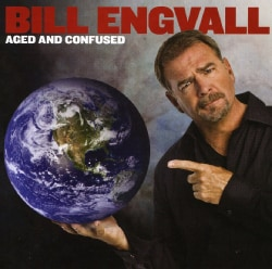 Bill Engvall - Aged and Confused