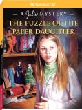 The Puzzle of the Paper Daughter: A Julie Mystery (Paperback)