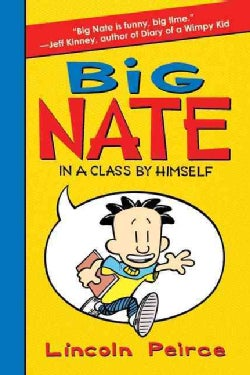 Big Nate: In a Class by Himself (Hardcover)