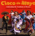 Cinco De Mayo: Celebrating the Traditions of Mexico (Paperback)