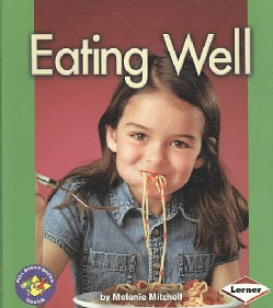 Eating Well (Paperback)