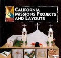 California Missions Projects and Layouts (Paperback)