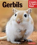 Gerbils: Everything About Purchase, Care, and Nutrition (Paperback)