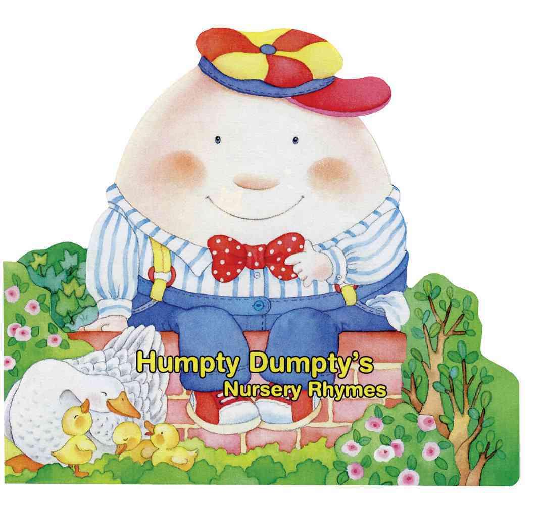 Humpty Dumpty's Nursery Rhymes (Board book)