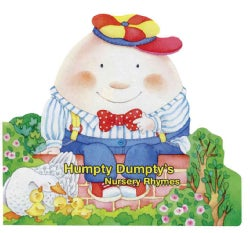Humpty Dumpty's Nursery Rhymes (Board book)