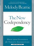 The New Codependency: Help and Guidance for Today's Generations (Paperback)