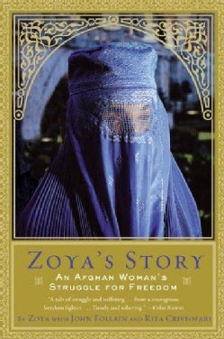 Zoya's Story: An Afghan Woman's Struggle for Freedom (Paperback)
