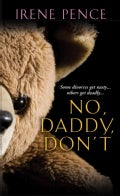 No, Daddy, Don't! (Paperback)