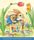 Peter Cottontail's Busy Day (Board book)