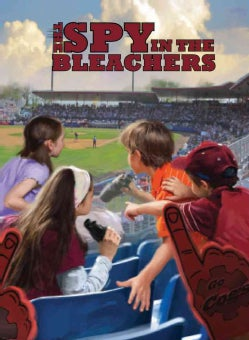 The Spy in the Bleachers (Paperback)