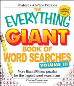 The Everything Giant Book of Word Searches: More Than 300 New Puzzles for the Biggest Word Search Fans (Paperback)