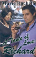 A Taste of Love: Richard (Paperback)