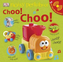 Choo! Choo! (Board book)