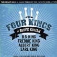 B. B. King - The Four Kings Of Blues Guitar: B.B., Freddie, Albert, Earl